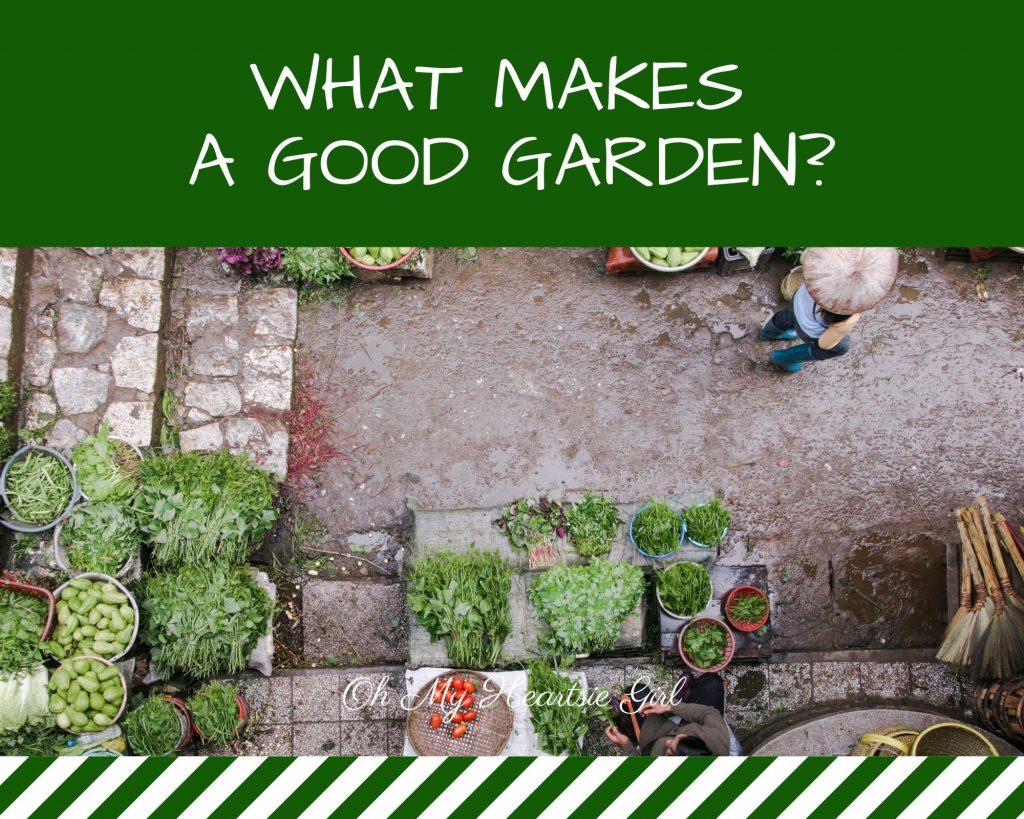 what-makes-a-good-garden